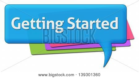Getting started text written over blue colorful background.