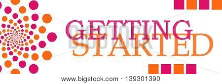 Getting started text written over pink orange background.