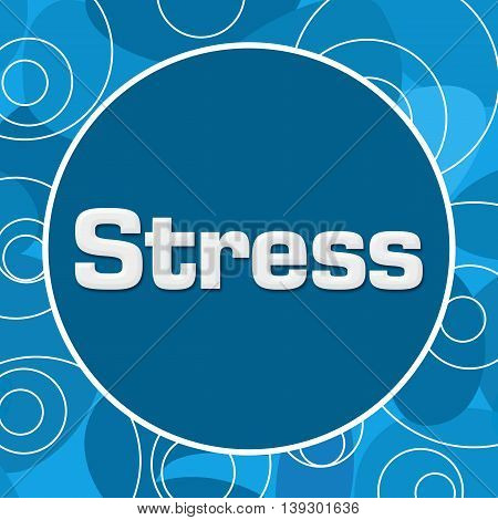 Stress text written over abstract blue background.