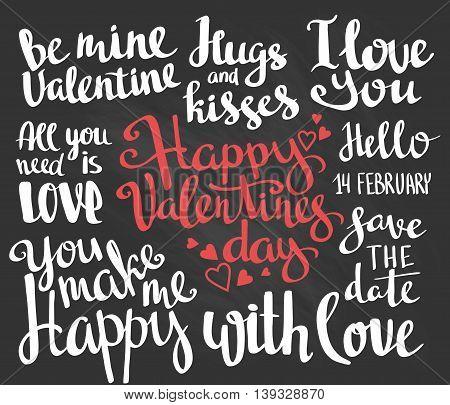 Valentine's Day. Set of Valentine's stylish trendy calligraphic headlines. Vector hand drawn illustration on the chalkboard.