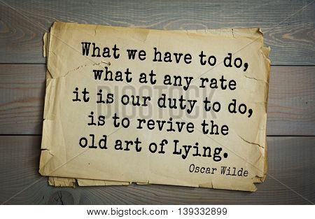 English philosopher, writer, poet Oscar Wilde (1854-1900) quote.