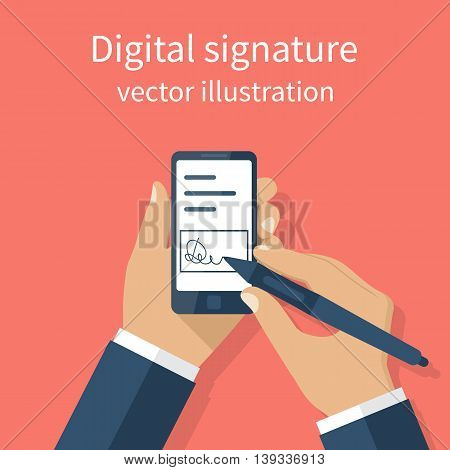Digital signature on smartphone. Vector illustration flat design. Businessman hands holding a phone for signature. Modern technology business.