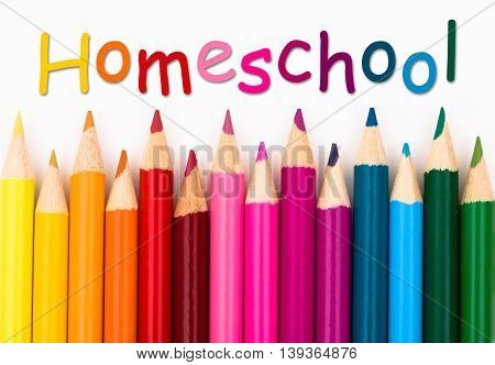 Pencil Crayons with text Homeschool isolated over white