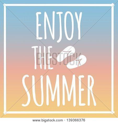 Enjoy the Summer gradient vector, happy holiday