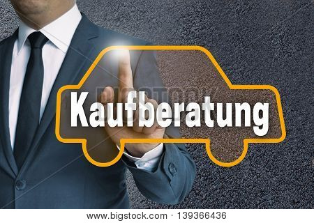 Kaufberatung (in German Buying Guides) Auto Touchscreen Is Operated By Businessman Concept