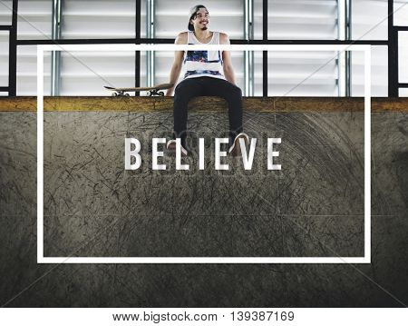 Believe Inspiration Motivational Mindful Concept