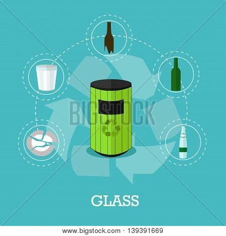 Garbage recycle concept vector illustration in flat style. Glass waste recycling poster and icons. Trash bin.