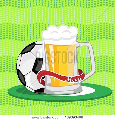 Sports bar menuposterbanner.Mug of beer and a soccer ball on a green background.