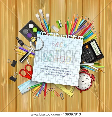 Back to school background with supplies tools. Sheet of notebook and place for your text. Layered vector illustration on wood background.