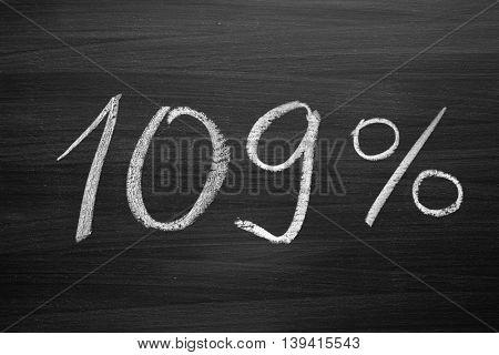 109 percent header written with a chalk on the blackboard