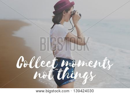 Collect Moments Happiness Freedom Time Concept