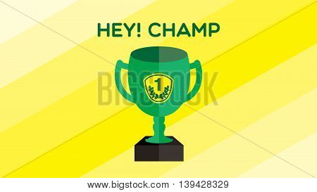 HEY! CHAMP Graphic for monitor screen with yellow pattern and The green trophy are placed in the middle.