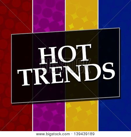 Hot trends text written over colorful halftone background.
