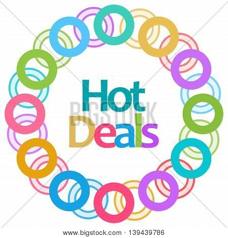 Hot deal text written over colorful circular background.