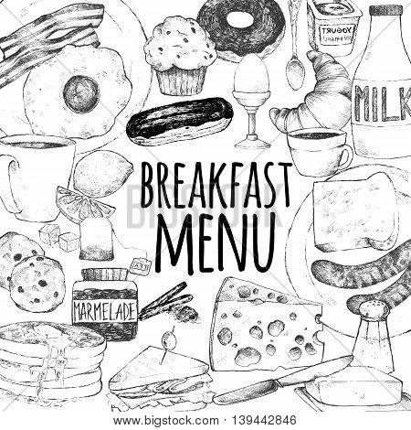 Template for breakfast menu design. Vector illustration doodle set. Eggs bacon croissant donut yogurt milk bread sausages cheese butter sandwich pancakes muffins tea coffee eclairs