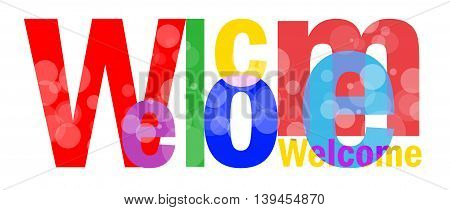 Welcome letters on white background for you design