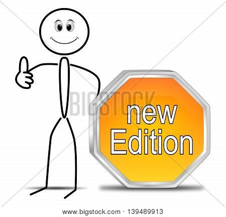 Stickman with New Edition Button - 3D illustration