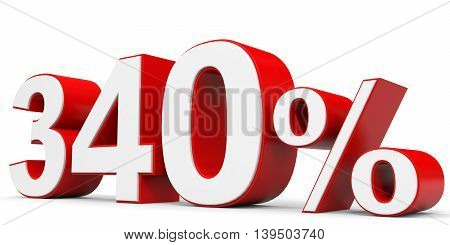 Discount 340 percent on white background. 3D illustration.
