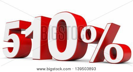 Discount 510 percent on white background. 3D illustration.