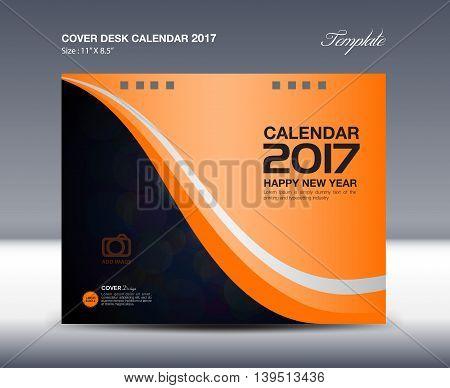 Desk Calendar for 2017 Year Orange Cover Desk Calendar template flyer design