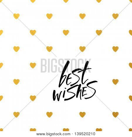 BEST WISHES. Lettering. Best wishes - vector hand draw lettering quote. Clipart for cards, ink posters design.