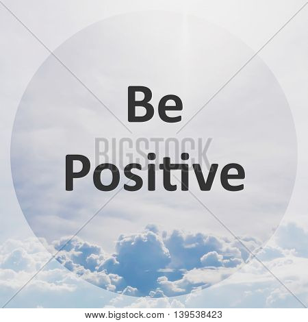 Inspirational Motivational Quote On Blue Sky And White Cloud Background