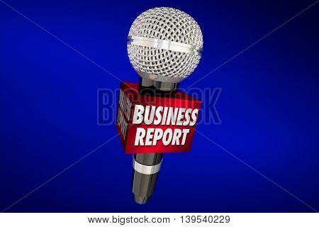 Business Report News Sales Financial Update Microphone 3d Illustration