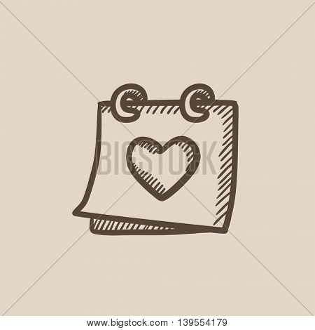 Calendar with heart vector sketch icon isolated on background. Hand drawn Calendar with heart icon. Calendar with heart sketch icon for infographic, website or app.