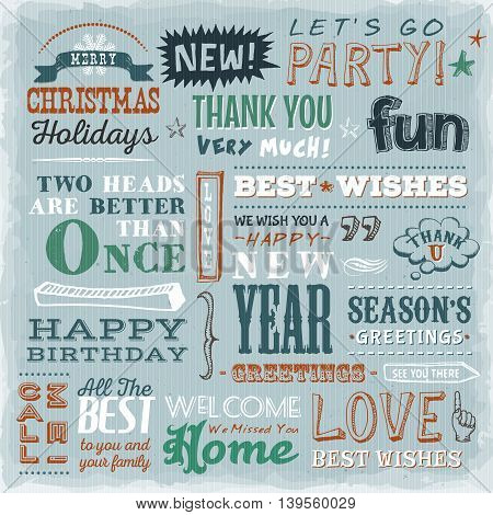 Illustration of a vintage and grunge poster with crafted hand lettering text quotes proverbs wishes and happy holidays messages