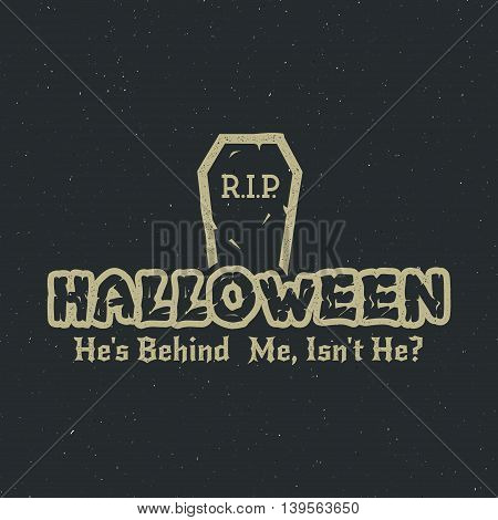 Halloween 2016 party label template with tombstone and typography elements. Vector text with retro grunge effect. Stamp for holiday celebration. Isolate on dark. Print on t shirt, tee design, apparel.