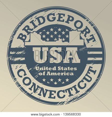 Grunge rubber stamp with name of Connecticut, Bridgeport, vector illustration