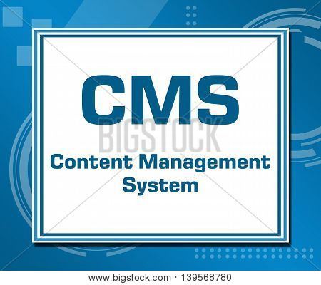 CMS - Content Management System text written over abstract blue background.