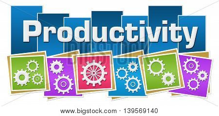Productivity text with gears written over colorful background.