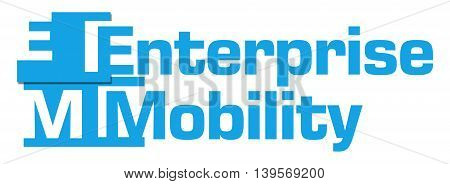 Enterprise mobility text written over blue background.