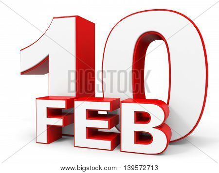 February 10. 3D Text On White Background.