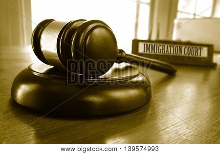 Judges legal gavel with Immigration Court placard