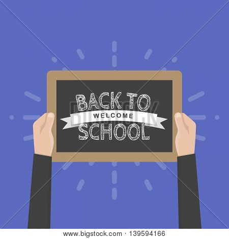 Hand holding sign back to school vector illustration. Chalkboard.