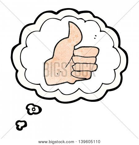freehand drawn thought bubble textured cartoon thumbs up symbol