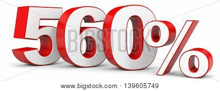 Discount 560 percent on white background. 3D illustration.