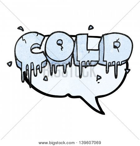 freehand speech bubble textured cartoon cold text symbol