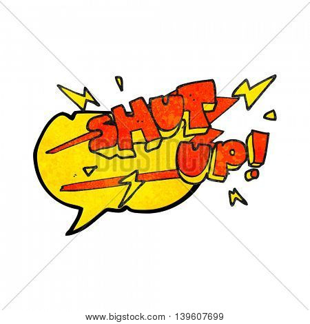 freehand speech bubble textured cartoon shut up! symbol