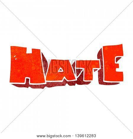 freehand retro cartoon word Hate