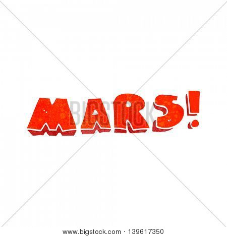 freehand retro cartoon Mars text symbol