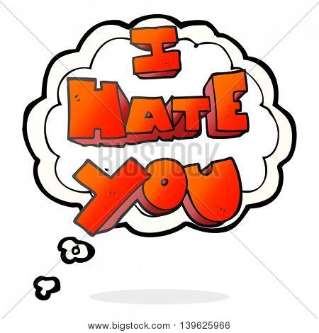 I hate you freehand drawn thought bubble cartoon symbol