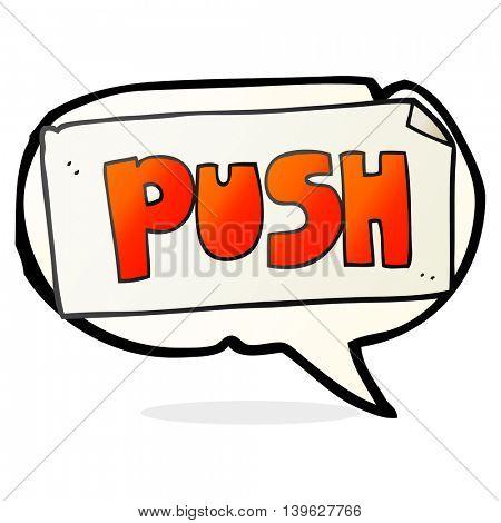 freehand drawn speech bubble cartoon push door sign