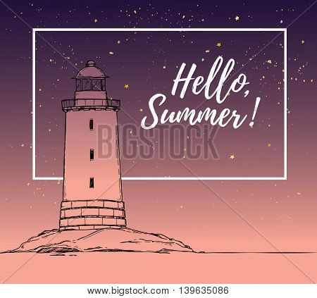 Hand Drawn Vector Illustration - Lighthouse On The Sea. Hello Summer! Background Of Landscape Nature