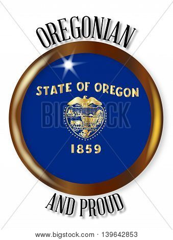 Oregon state flag button with a circular border over a white background with the text Oregonian and Proud