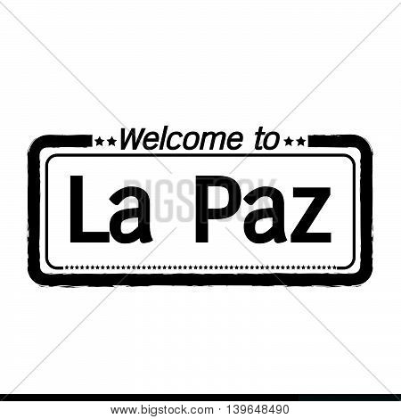 Welcome to La Paz city illustration design