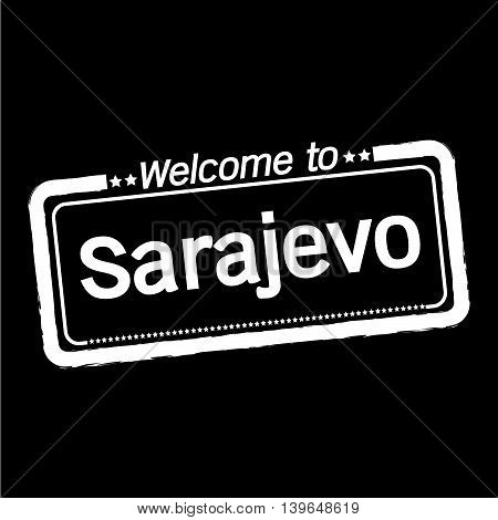 an images of Welcome to Sarajevo city illustration design