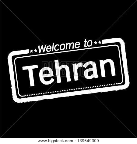an images of Welcome to Tehran city illustration design